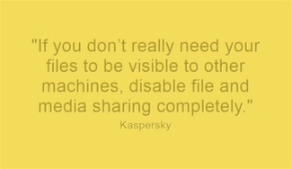 If you don't really need your files to be visible to other machines, disable file and media sharing completely.