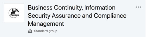 Business Continuity, Information Security Assurance and Compliance Management