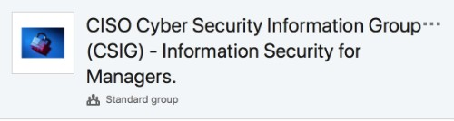 CISO Cyber Security Information Group (CSIG) - Information Security for Managers