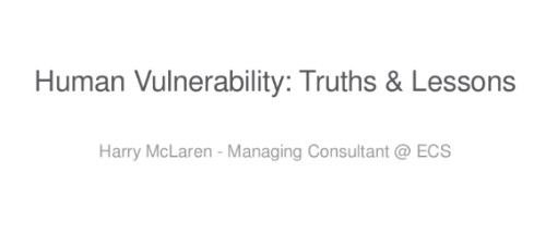 Lessons on Human Vulnerability within InfoSec/Cyber