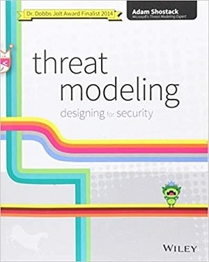Threat Modeling: Designing for Security 1st Edition
