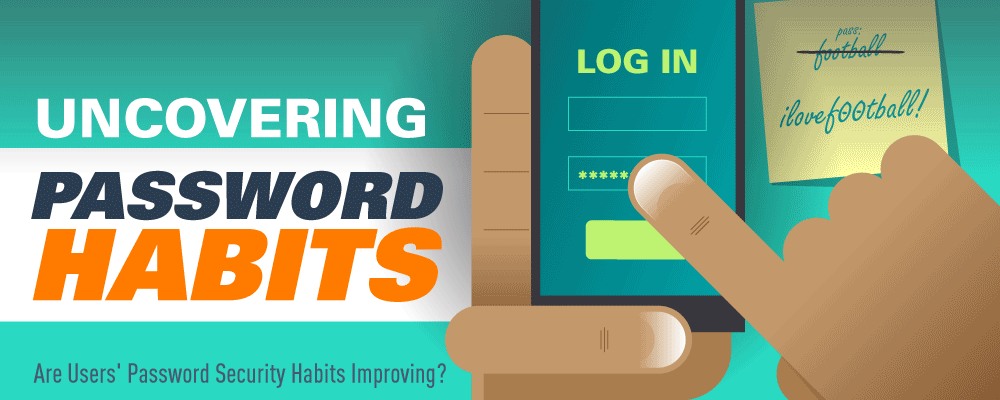 Uncovering Password Habits Are Users Password Security
